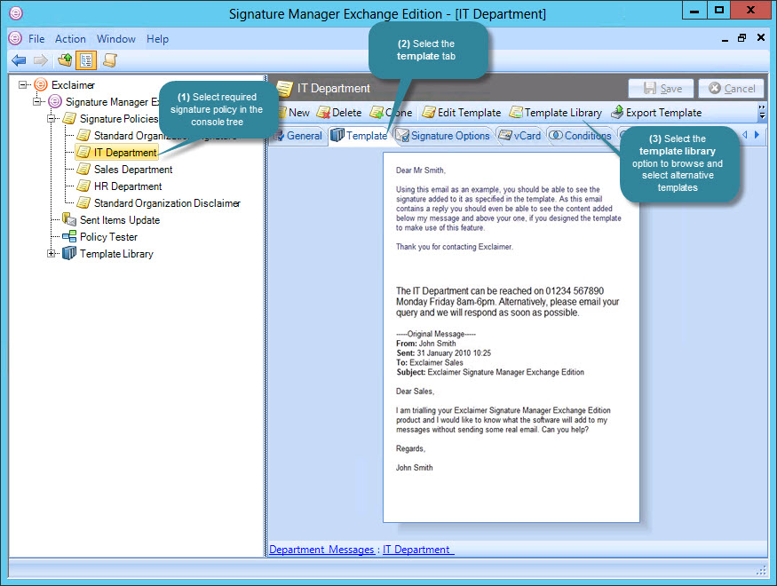 Exclaimer signature manager exchange edition how do i change the change template maxwellsz